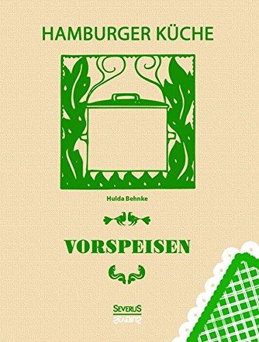 Hamburger Küche: Vorspeisen