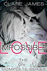 Impossible Love, The Complete Before You Go Series