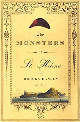 The Monsters of St. Helena