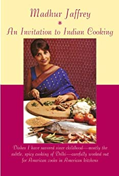 An Invitation to Indian Cooking by [Jaffrey, Madhur]
