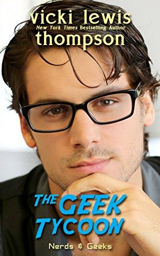 The Geek Tycoon (Nerds & Geeks Book 1)