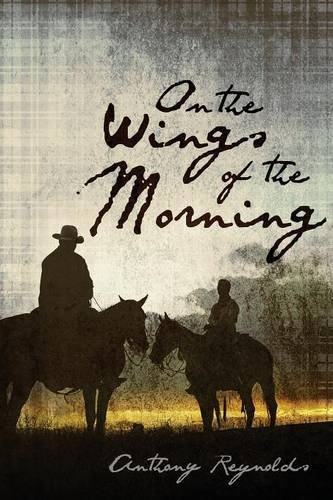 On the Wings of the Morning