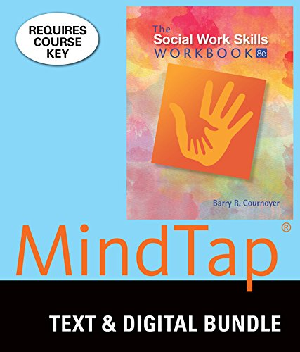 Bundle: The Social Work Skills Workbook, Loose-Leaf Version, 8th + LMS Integrated MindTap Social Work, 1 term (6 months) Printed Access Card