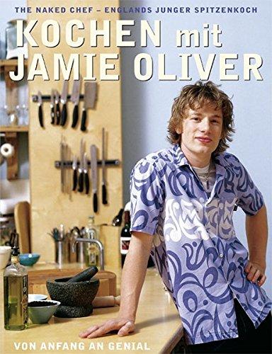 kochen-mit-jamie-oliver-von-anfang-an-genial-the-naked-chef-englands-junger-spitzenkoch