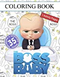 The Boss Baby: Coloring Book for Kids And Adults + Activity Pages
