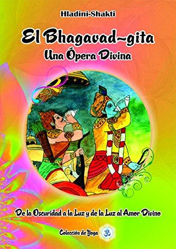 Amazon.com: El Bhagavad-gita, Una Ópera Divina: De la ...