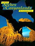 In Pictures Arches and Canyonlands, Diane Allen and Larry Frederick, 0887140785