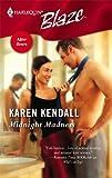 Midnight Madness, Karen Kendall, 0373792565