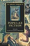 The Cambridge Companion to Popular Fiction (Cambridge Companions to Literature)