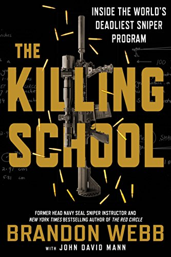 Amazon the killing school inside the worlds deadliest sniper the killing school inside the worlds deadliest sniper program by webb brandon fandeluxe Choice Image