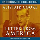 Letter from America: Vol 1 (Radio Collection): Written by Alistair Cooke, 2003 Edition, Publisher: BBC Audiobooks Ltd [Audio CD]
