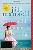 This Could Change Everything by  Jill Mansell in stock, buy online here