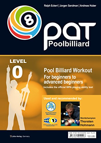 Pool Billiard Workout PAT Start: Includes preliminary stage of the official WPA playing ability test -  For beginners to advanced beginners (PAT-System (Andreas Stage)