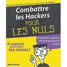 Combattre les hackers.. nuls