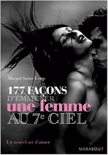 177 Façons d'emmener une femme au septième ciel