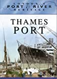London's Port and River Heritage - Thames Port [DVD]