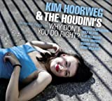 Why Don't You Do Right by Kim Hoorweg