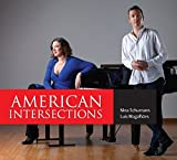 American Intersections [Nina Schumann; Luis Magalh??es] [TWO PIANISTS: TP1039220] by Nina Schumann