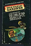 The Case of the Beautiful Beggar, Erle Stanley Gardner, 0345320557