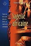 Sagesse africaine - Trouver un but