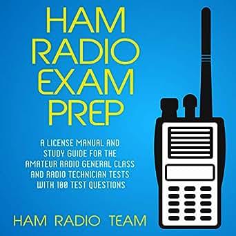 Amazon com: Ham Radio Exam Prep: A License Manual and Study