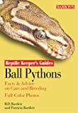 Ball Python (Reptile Keepers Guide) (Reptile keepers guides)