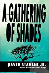 A Gathering of Shades Hardcover
