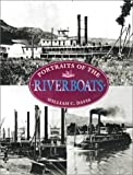 Portraits of the Riverboats, William C. Davis, 1571454934