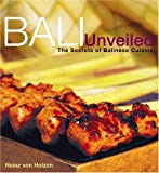 img - for Bali Unveiled: The Secrets of Balinese Cuisine book / textbook / text book