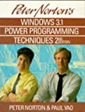 Windows 3.1 Power Programming, Peter Norton, 0679791086