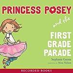Princess Posey and the First Grade Parade | Stephanie Greene
