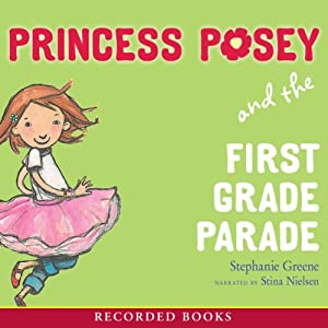 Princess Posey and the First Grade Parade Audiobook