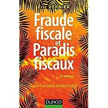 Fraude fiscale et paradis fiscaux - 2e éd. : Quand l'exception devient la règle (Gestion - Finance) (French Edition)
