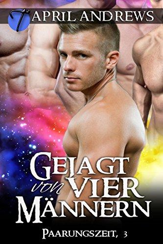 Gejagt von vier Männern (Paarungszeit 3) (German Edition)