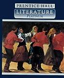 PRENTICE HALL LITERATURE GRADE 10 STUDENT EDITION FOURTH EDITION
