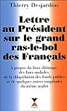 Lettre au Président sur le grand ras-le bol des Français par Desjardins