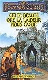 Les Royaumes Oubliés - Les Empires Perdus, tome 2 : Cette beauté que la laideur nous cache par Denning