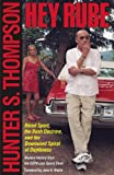 Hey Rube, Hunter S. Thompson, 0684873206