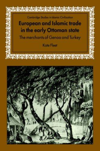 (Euro & Islamic Trade Ottoman State (Cambridge Studies in Islamic)