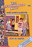 Mary Anne's Makeover (Baby-Sitters Club: Collector's Edition)