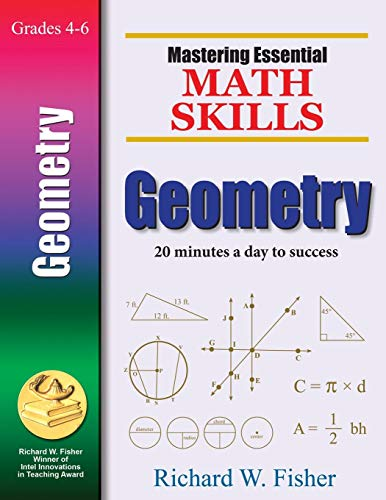 Mastering Essential Math Skills GEOMETRY Grades 4-6 (Study Guide And Intervention Answers Algebra 1)