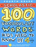 100 Vocabulary Words Kids Need to Know by 4th Grade (100 Words Workbook)