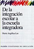 img - for de La Integracion Escolar a la Escuela Integradora / Teaching Math at Pre-School and Elementary Education Levels (Spanish Edition) book / textbook / text book