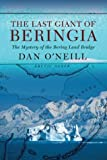 The Last Giant of Beringia, Dan O'Neill, 0813341973