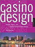Casino Design, Justin Henderson, 156496972X