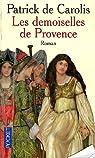 Les demoiselles de Provence par Carolis