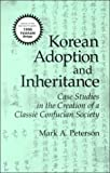 Korean Adoption and Inheritance 9781885445803