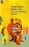 Méfiez-vous des parachutistes par Laroui