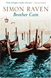 Brother Cain, Simon Raven, 1842321773
