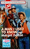 img - for A Man I Used to Know: Love that Man! (Harlequin Superromance No. 831) book / textbook / text book